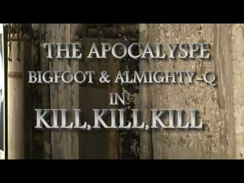 KILL,KILL,KILL FEATURING ALMIGHTY-Q