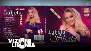 Luljeta Shala - A mke zemer