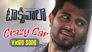 Crazy Car Song | Taxiwaala | Vijay Deverakonda, Priyanka Jawalkar