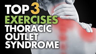 Video Top 3 Exercises for Thoracic Outlet Syndrome download MP3, 3GP, MP4, WEBM, AVI, FLV Februari 2018