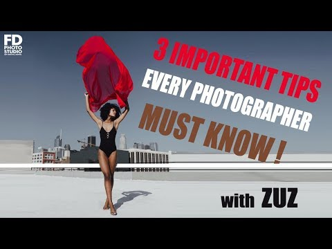 3 IMPORTANT TIPS EVERY PHOTOGRAPHER MUST KNOW with Zuz