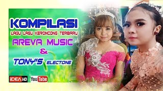 Gambar cover KOMPILASI KERONCONG TERBARU AREVA & TONYS ELECTONE