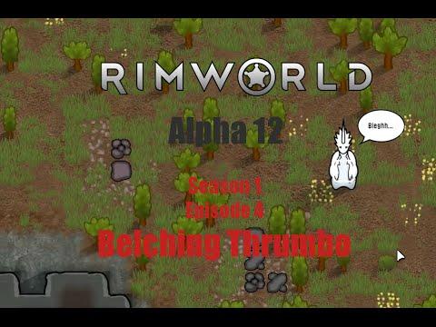 [S1E4] Belching Thrumbo - Rimworld Alpha 12 Animal Taming
