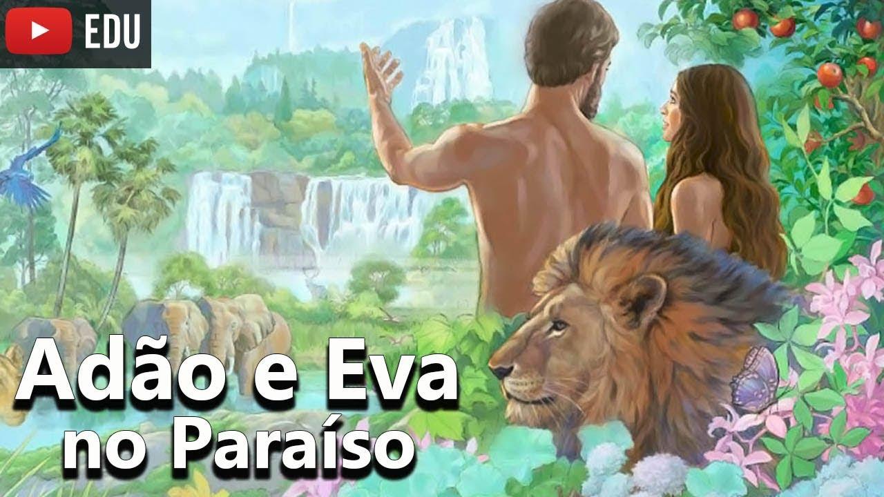 Adao E Eva No Paraiso Jardim Do Eden Historias Biblicas 02