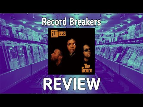 """The Fugees' """"The Score"""" Review - Record Breakers - Episode 26"""