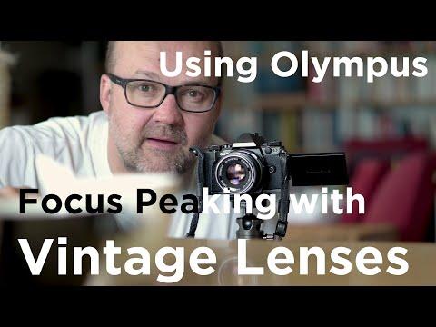 Olympus Vintage Lenses: Focus Peaking and Magnify