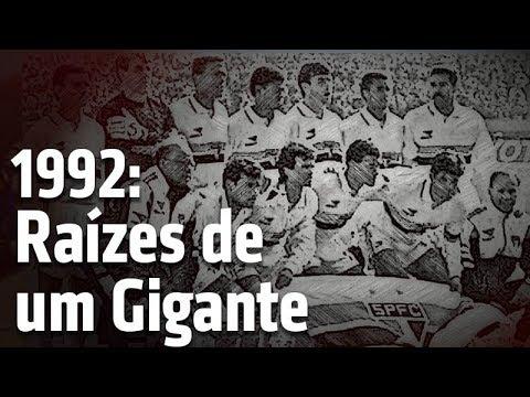 1992: Raízes de um Gigante #25AnosMundial92    SPFCTV