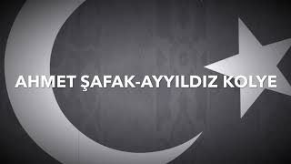 Ahmet Şafak-Ayyıldız kolye(lyrics video)