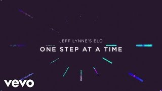 Jeff Lynne's ELO - One Step at a Time (Jeff Lynne's ELO - Lyric Video)