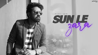 Sunn Le Zara - Unplugged Cover | Rahul Jain | 1921 | Harish Sagane | Arnab Dutta thumbnail