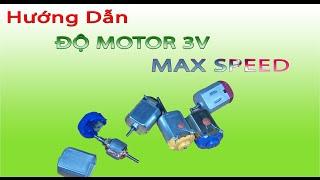Hướng dẫn ĐỘ Motor 3V Max speed, cách độ motor trong xe điều khiển lên tốc độ cực cao