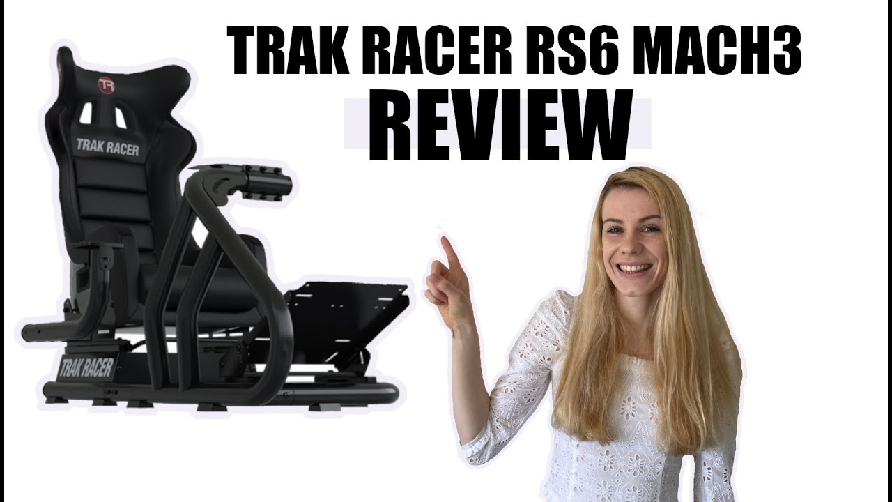 Thea Musante: Trak Racer RS6 MACH 3 Sim Racing Rig