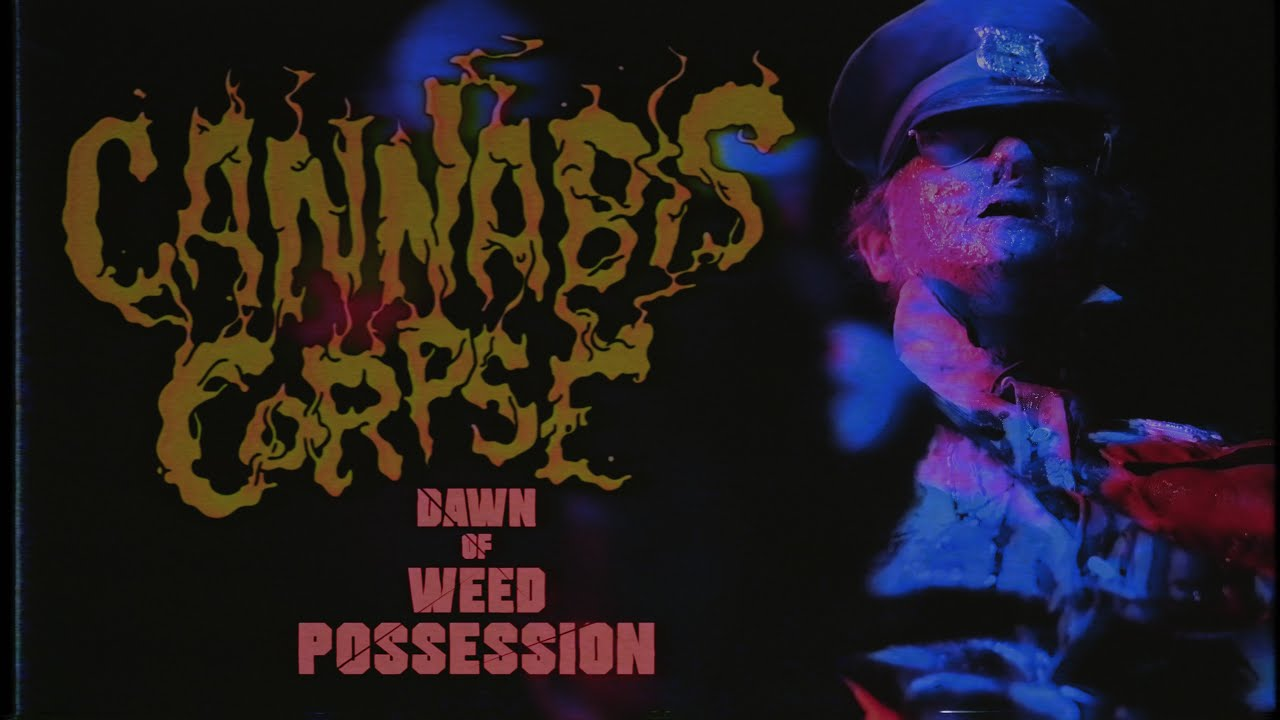 "Cannabis Corpse - ""Dawn of Weed Possession"" (Official Music Video) #1"