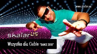 SKALAR us - Wszysztko Dla Ciebie  (Dance version Remix)