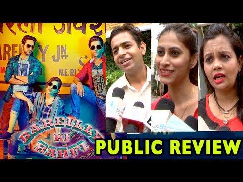 PUBLIC REVIEW: Ayushmann Khurrana, Kriti Sanon's Bareilly Ki Barfi HIT Or FLOP?