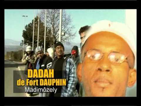 DADAH DE Fort Dauphin - madimozely