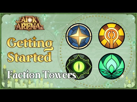 Getting Started: Faction Towers Guide [Tutorial] | AFK Arena