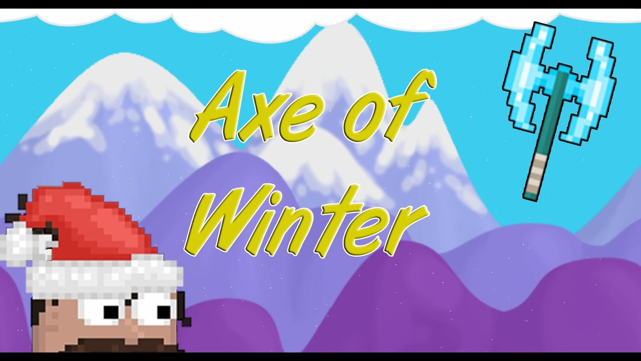 growtopia making the axe of winter ft fanfreeze youtube. Black Bedroom Furniture Sets. Home Design Ideas