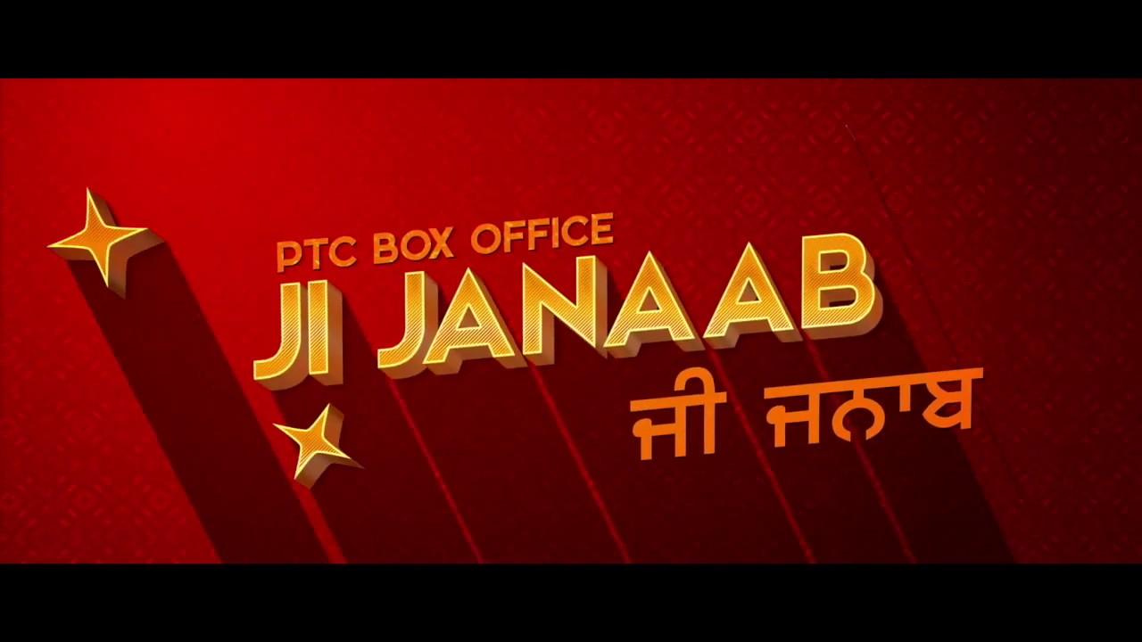 Ji Janaab | PTC Box Office | Punjabi Film | Full Movie Streaming On PTC  Play App