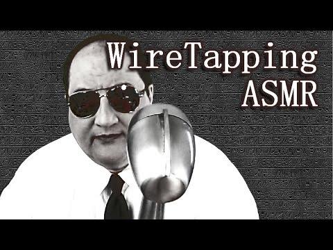 ASMR WireTapping