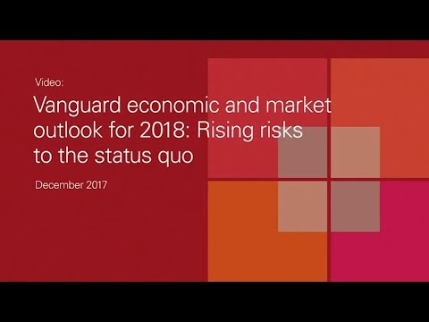2018 Vanguard economic and market outlook