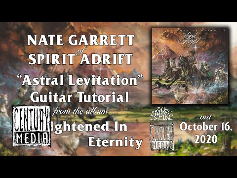 SPIRIT ADRIFT – Astral Levitation (Guitar Tutorial)