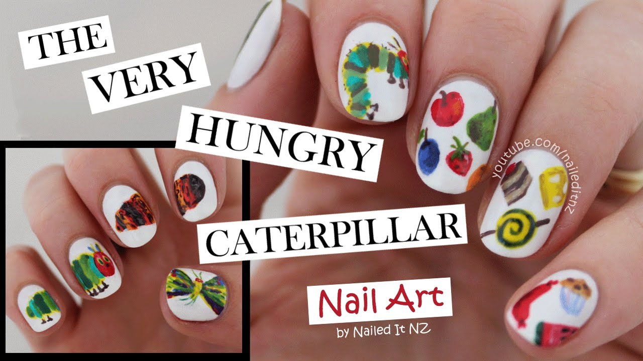The Very Hungry Caterpillar Nail Art Youtube