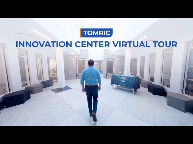 Tomric Innovation Center: Virtual Tour