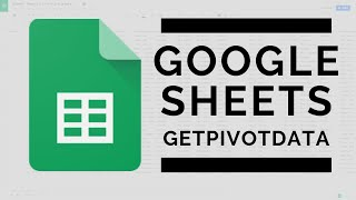 get Data from your Pivot Table with the GETPIVOTDATA Function  Google Sheets
