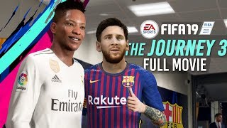 "FIFA 19 -"" The Journey 3"": FULL MOVIE | Cinematics/Cutscenes (60fps Gameplay)"