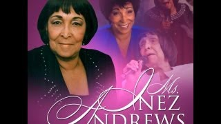 Ms. INEZ ANDREWS Obituary - In LOVING Memory of The HIGH Priestess of The CARAVANS December 28, 2012