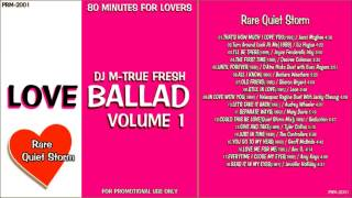"RARE QUIET STORM Non Stop Mix ""LOVE BALLAD Vol.1"" 80 MINUTES FOR LOVERS"