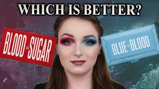 BLUE BLOOD VS BLOOD SUGAR WHICH PALETTE IS BETTER? JEFFREE STAR COSMETICS