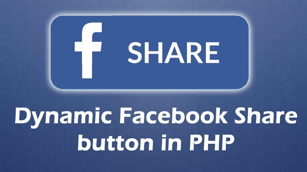 php dynamic facebook share button youtube rh youtube com share facebook button share facebook video on whatsapp