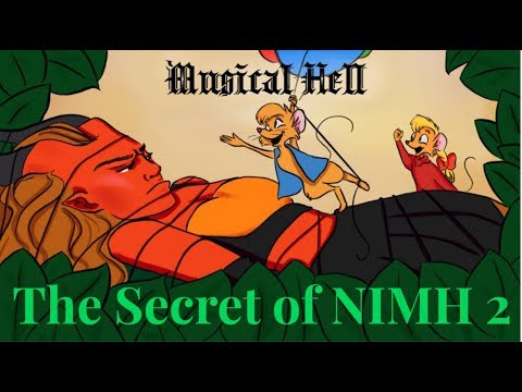 The Secret of NIMH 2 (Musical Hell Review #71)