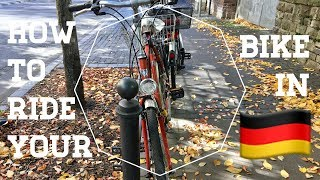 How to RIDE YOUR BIKE in GERMANY | #thoseGermans