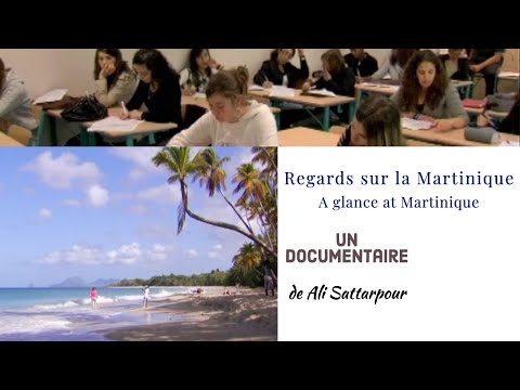 Documentaire - Regards sur la Martinique