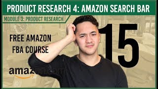 Product Research Method 4: Amazon Search Bar (Free Amazon Course Video 15)