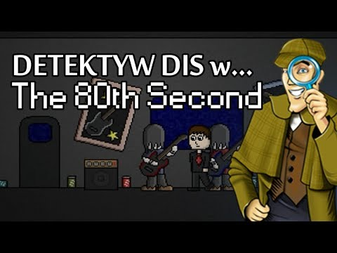 Detektyw Dis! - The 80th Second