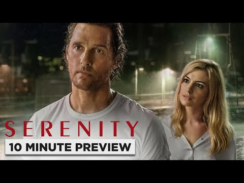 Serenity | 10 Minute Preview | Film Clip | Own It Now On Blu-ray, DVD & Digital