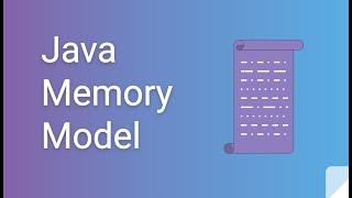 Java Memory Model in 10 minutes