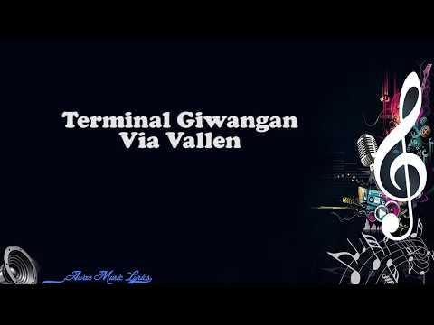 Terminal Giwangan - Via Vallen (Video Lyrics)