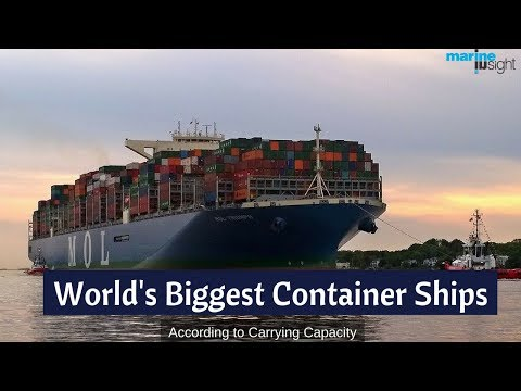 Top 10 World's Biggest Container Ships