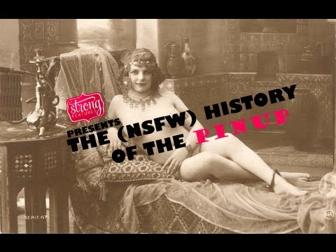 The (NSFW) History of the Pinup