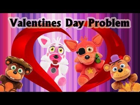 fnaf plush - Valentines Day Problem