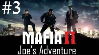 Mafia 2 Joe's Adventure Gameplay - Walkthrough - Part 3
