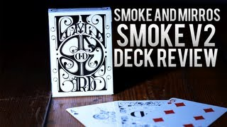 Deck Review - Smoke and Mirrors ( Smoke ) Deck 2nd Edition