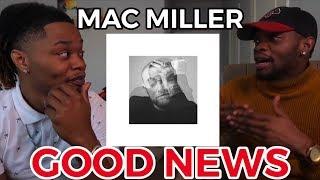 MAC MILLER - CIRCLES (ALBUM) - GOOD NEWS | (REACTION/BREAKDOWN)