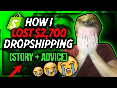 How I LOST $2,700 Dropshipping (Story + Advice)