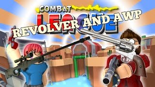 ROBLOX COMBAT LEAGUE REVOLVER AND AWP SNIPER RIFLE GAMEPLAY